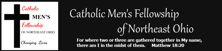 Catholic Men's Fellowship of Northeast Ohio