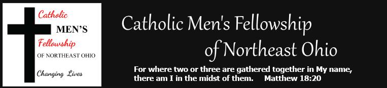 Catholic Men's Fellowship of Northeast Ohio